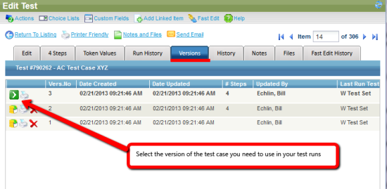 Select the version of the test case you need to use in your test run